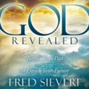 God Revealed : Revisit Your Past to Enrich Your Future - eAudiobook