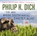 The Man Whose Teeth Were All Exactly Alike - eAudiobook
