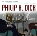 Puttering About in a Small Land - eAudiobook