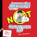 Charlie Joe Jackson's Guide to Not Growing Up - eAudiobook