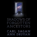 Shadows of Forgotten Ancestors - eAudiobook