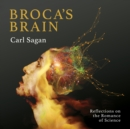 Broca's Brain : Reflections on the Romance of Science - eAudiobook