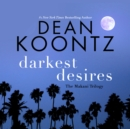 Darkest Desires : The Makani Trilogy - eAudiobook