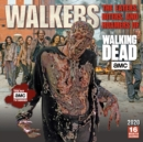 Walkers: the Eaters, Biters, and Roamers of Amc(R) the Walking Dead , the 2020 Square Wall Calendar - Book