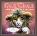Cat Chat: Things Cats Would Say If They Could 2020 Square Wall Calendar - Book