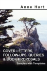Cover Letters, Follow-Ups, Queries & Book Proposals : Samples with Templates - eBook