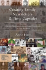 Creating Family Newsletters & Time Capsules : How to Publish Multimedia Genealogy Periodicals or Gift Booklets - eBook
