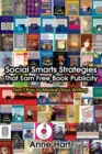 Social Smarts Strategies That Earn Free Book Publicity : Donyt Pay to Market Your Writing - eBook