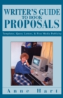 Writer's Guide to Book Proposals : Templates, Query Letters, & Free Media Publicity - eBook