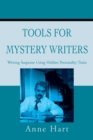 Tools for Mystery Writers : Writing Suspense Using Hidden Personality Traits - eBook
