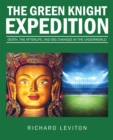 The Green Knight Expedition : Death, the Afterlife, and Big Changes in the Underworld - eBook