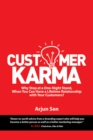 Customer Karma : Why Stop at a One-Night Stand, When You Can Have a Lifetime Relationship with Your Customers? - eBook
