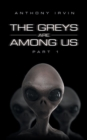 The Greys Are Among Us : Part 1 - eBook