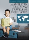 An American Journey of Travels and Friendships - eBook