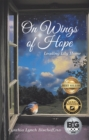 On Wings of Hope : Leading Lily Home - eBook