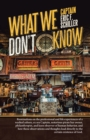 What We Don't Know - eBook