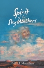 Spirit of the Sky Walkers - eBook
