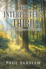 The Interpreter's Third : The Way to Understanding Powers in the Bible - eBook