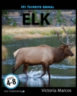 My Favorite Animal: Elk - eBook