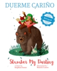 Slumber My Darling / Duerme Carino - eBook