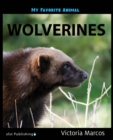 My Favorite Animal: Wolverines - eBook