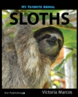 My Favorite Animal: Sloths - eBook