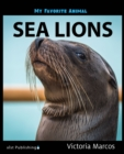 My Favorite Animal: Sea Lions - eBook