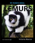 My Favorite Animal: Lemurs - eBook