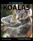 My Favorite Animal: Koalas - eBook