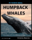 My Favorite Animal: Humpback Whales - eBook