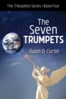 The Seven Trumpets : The Tribulation Series Book Four - eBook