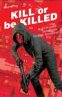 Kill or Be Killed Volume 2 - Book