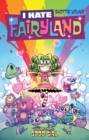 I Hate Fairyland Volume 3: Good Girl - Book