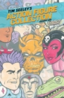 Tim Seeley's Action Figure Collection Volume 1 - Book