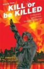 Kill or Be Killed Volume 3 - Book
