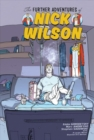 The Further Adventures of Nick Wilson Volume 1 - Book