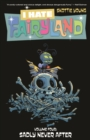I Hate Fairyland Volume 4: Sadly Never After - Book