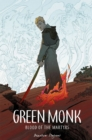 Green Monk: Blood of the Martyrs - Book