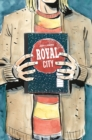 Royal City Volume 3: We All Float On - Book