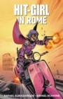 Hit-Girl Volume 3: In Rome - Book