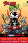 Spawn Kills Everyone: The Complete Collection Volume 1 - Book