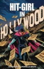 Hit-Girl Volume 4: The Golden Rage of Hollywood - Book