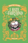 I Hate Fairyland Book Two - Book
