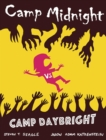 Camp Midnight Volume 2: Camp Midnight vs. Camp Daybright - Book
