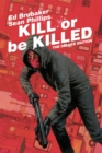 Kill or Be Killed Deluxe Edition - Book