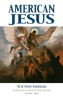 American Jesus Volume 2: The New Messiah - Book
