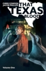 That Texas Blood, Volume 1 - Book