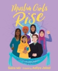 Muslim Girls Rise : Inspirational Champions of Our Time - Book