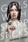 Girls with Sharp Sticks - Book