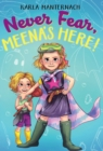 Never Fear, Meena's Here! - eBook